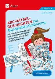 Abc-Rätsel-Geschichten zur Buchstabeneinführung