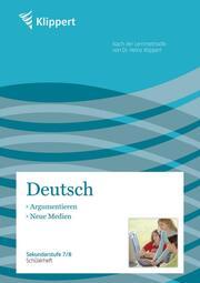 Deutsch: Argumentieren/Neue Medien