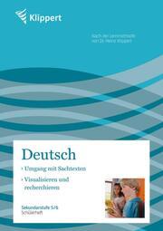Deutsch: Umgang mit Sachtexten/Visualisieren und recherchieren