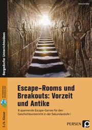 Escape-Rooms und Breakouts: Vorzeit und Antike