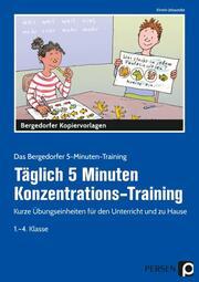 Täglich 5 Minuten Konzentrations-Training