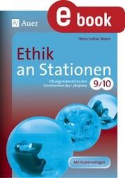 Ethik an Stationen Klasse 9 u. 10