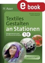 Textiles Gestalten an Stationen Klasse 7-8