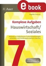Komplexe Aufgaben Hauswirtschaft und Soziales 7