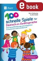 100 schnelle Spiele für Deutsch als Zweitsprache