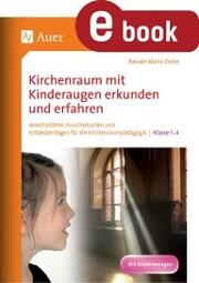 Kirchenraum mit Kinderaugen erkunden und erfahren