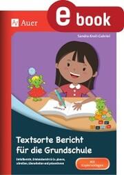 Textsorte Bericht für die Grundschule