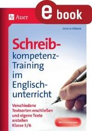 Schreibkompetenz-Training im Englischunterricht