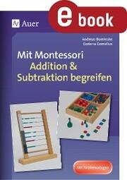 Mit Montessori Addition & Subtraktion begreifen