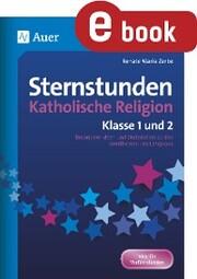 Sternstunden Katholische Religion - Klasse 1 und 2