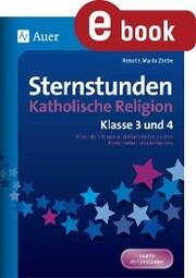 Sternstunden Katholische Religion - Klasse 3 und 4