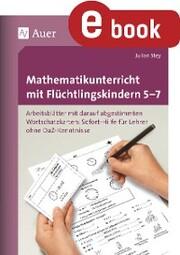 Mathematikunterricht mit Flüchtlingskindern 5-7