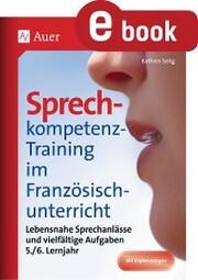 Sprechkompetenz-Training Französisch Lernjahr 5-6