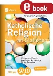 Katholische Religion an Stationen 9-10 Gymnasium