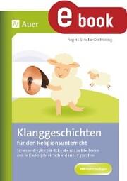 Klanggeschichten für den Religionsunterricht