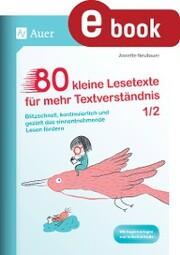 80 kleine Lesetexte für mehr Textverständnis 1/2