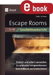 Escape-Rooms für den Geschichtsunterricht 5-10