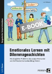 Emotionales Lernen mit Dilemmageschichten