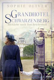 Grandhotel Schwarzenberg - Rückkehr nach Bad Reichenhall