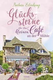 Glückssterne über dem kleinen Café an der Mühle