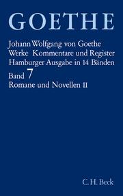 Goethe Werke Bd. 7: Romane und Novellen II