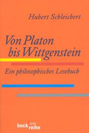 Von Platon bis Wittgenstein