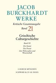 Jacob Burckhardt Werke Bd. 21: Griechische Culturgeschichte III