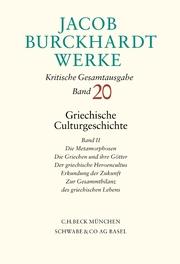 Jacob Burckhardt Werke Bd. 20: Griechische Culturgeschichte II
