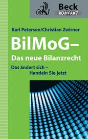 BilMoG - Das neue Bilanzrecht