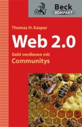 Web 2.0 - Geld verdienen mit Communitys