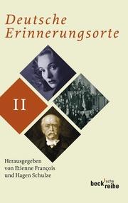Deutsche Erinnerungsorte Bd. II