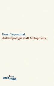 Anthropologie statt Metaphysik