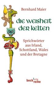 Die Weisheit der Kelten