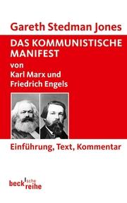Das Kommunistische Manifest von Karl Marx und Friedrich Engels
