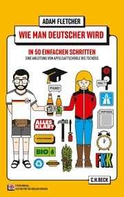 Wie man Deutscher wird in 50 einfachen Schritten/How to be German in 50 easy steps