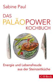 Das PaläoPower Kochbuch