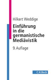 Einführung in die germanistische Mediävistik