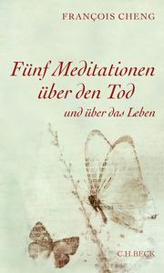 Fünf Meditationen über den Tod