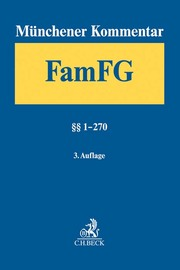 Münchener Kommentar zum FamFG Band 1: §§ 1-270 FamFG