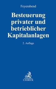 Besteuerung privater und betrieblicher Kapitalanlagen