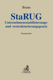 Unternehmensstabilisierungs- und -restrukturierungsgesetz (StaRUG)