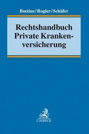 Rechtshandbuch Private Krankenversicherung