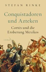 Conquistadoren und Azteken - Cover