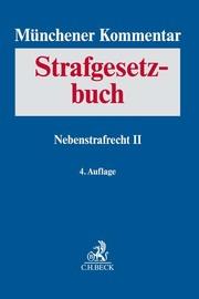 Münchener Kommentar zum Strafgesetzbuch Bd. 8: Nebenstrafrecht II