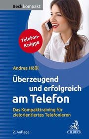 Überzeugend und erfolgreich am Telefon