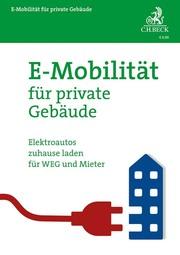 E-Mobilität für private Gebäude