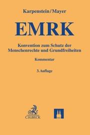 EMRK/Konvention zum Schutz der Menschenrechte und Grundfreiheiten