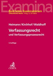 Verfassungsrecht und Verfassungsprozessrecht