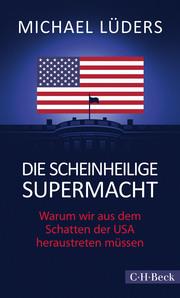 Die scheinheilige Supermacht - Cover