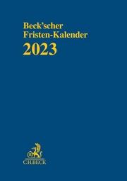 Beck'scher Fristen-Kalender 2023
